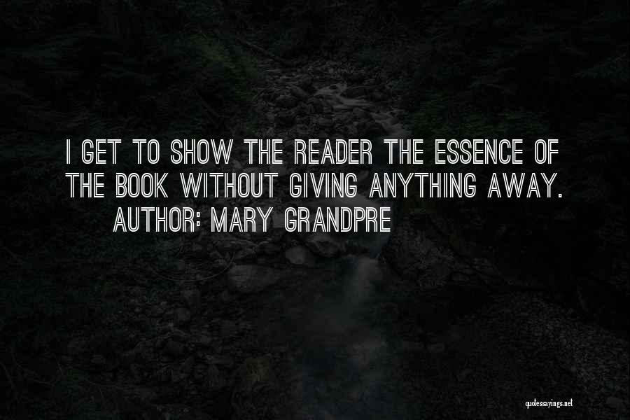 Mary Grandpre Quotes 1324786