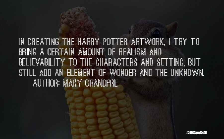 Mary Grandpre Quotes 148666