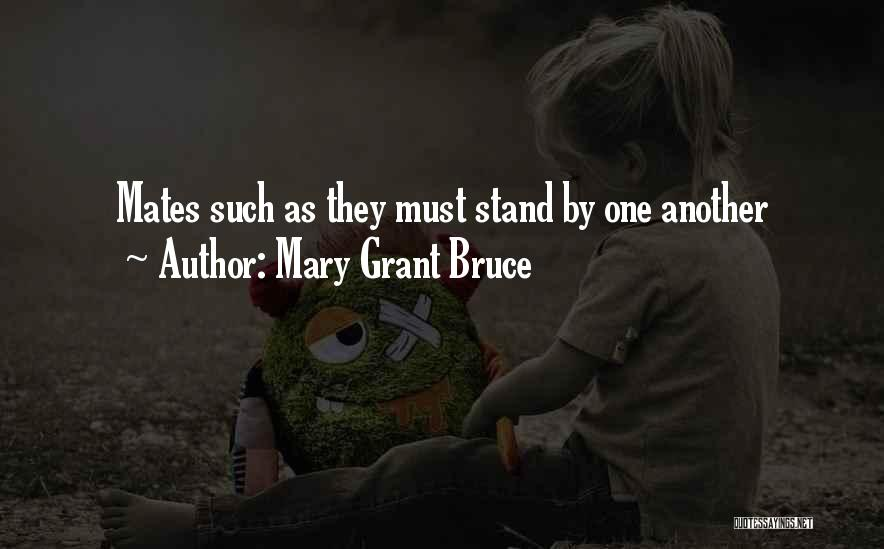 Mary Grant Bruce Quotes 738229