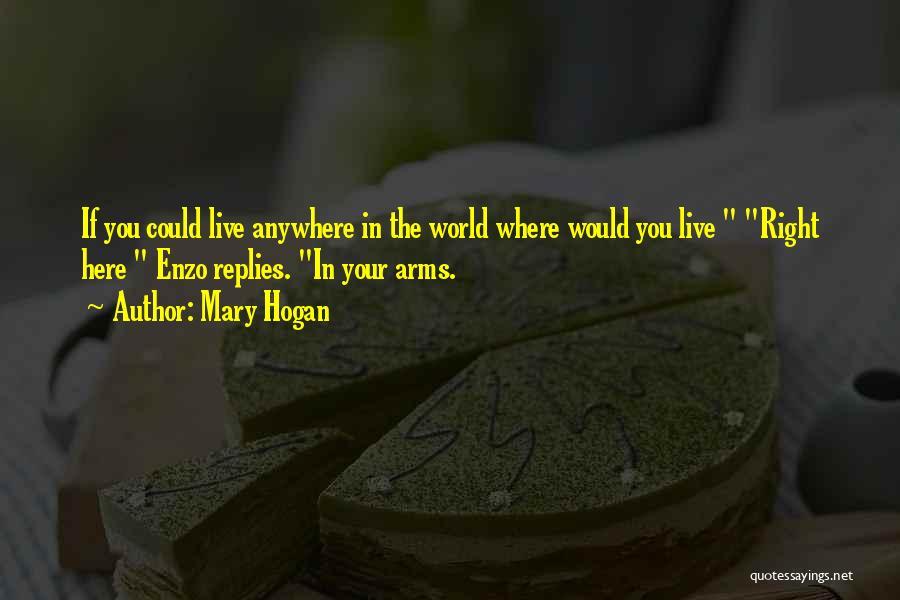 Mary Hogan Quotes 1479426