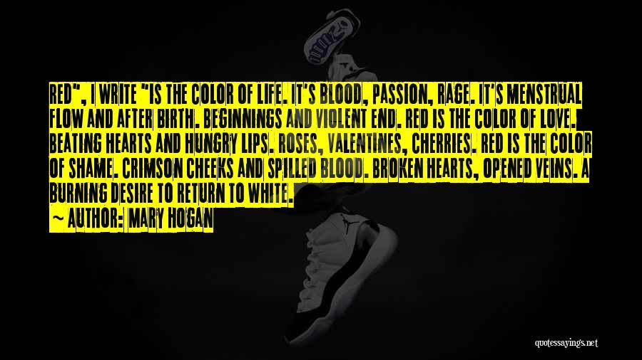 Mary Hogan Quotes 2013924