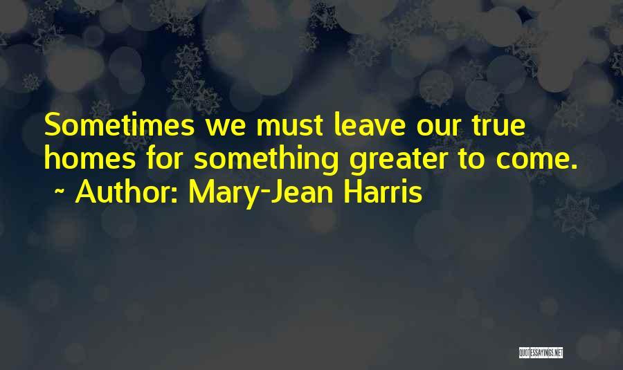 Mary-Jean Harris Quotes 1231474