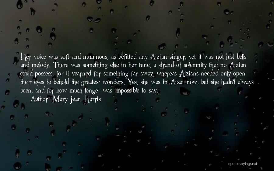 Mary-Jean Harris Quotes 1396313