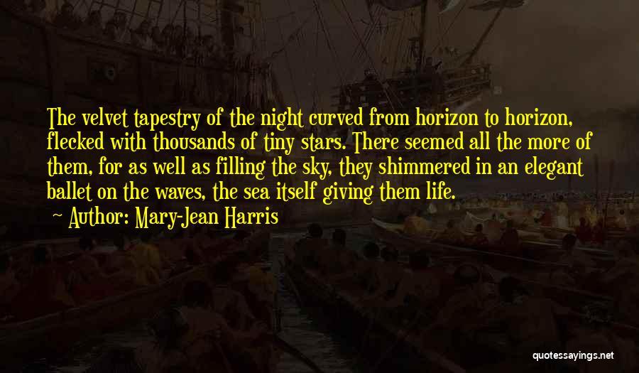 Mary-Jean Harris Quotes 1502828