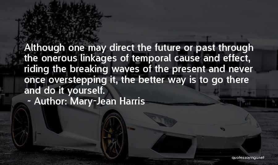 Mary-Jean Harris Quotes 1890589