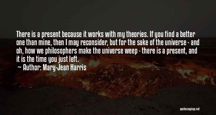 Mary-Jean Harris Quotes 1930859