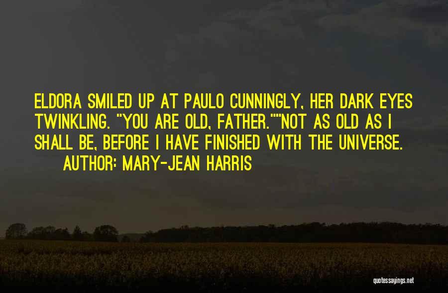 Mary-Jean Harris Quotes 1993724