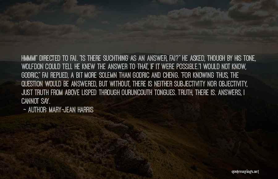 Mary-Jean Harris Quotes 2183991