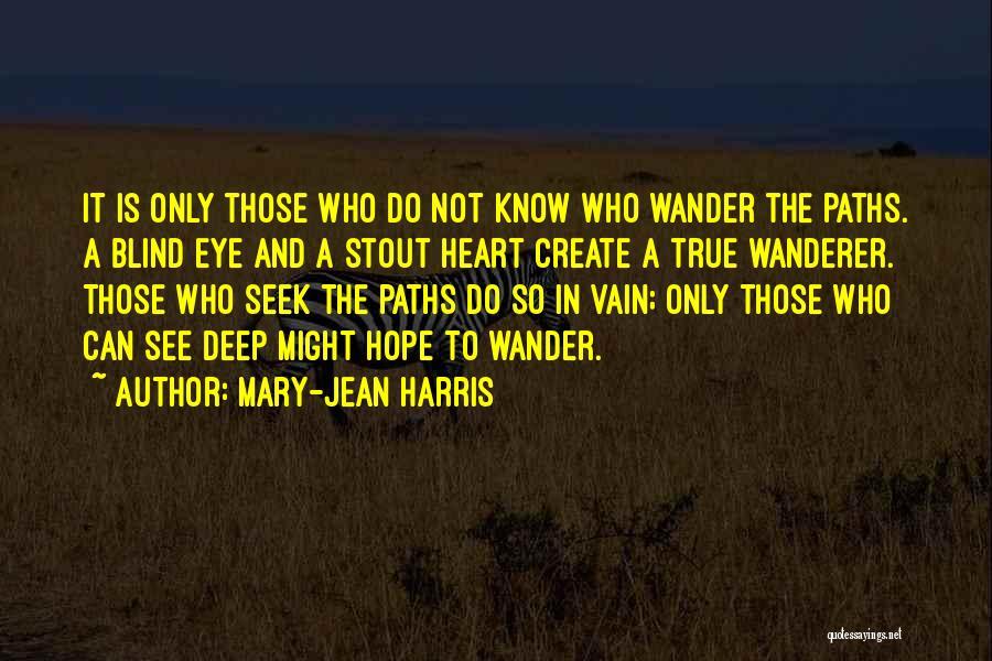 Mary-Jean Harris Quotes 893828