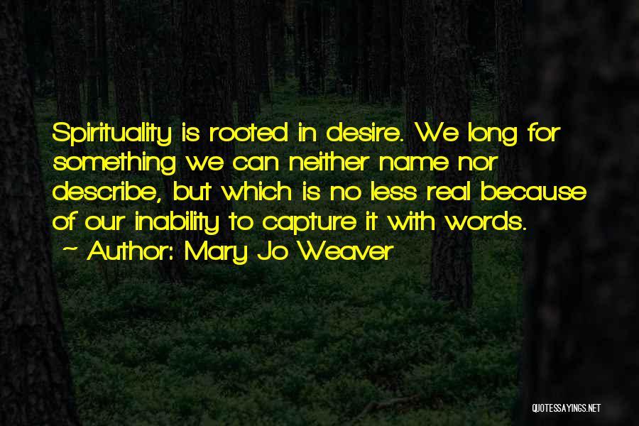 Mary Jo Weaver Quotes 1400632
