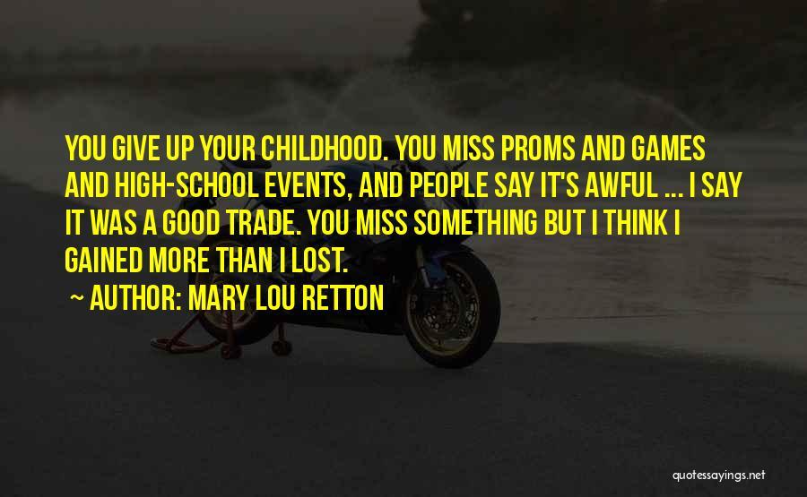 Mary Lou Retton Quotes 1306423