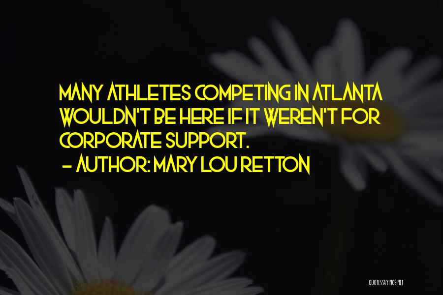 Mary Lou Retton Quotes 1498717