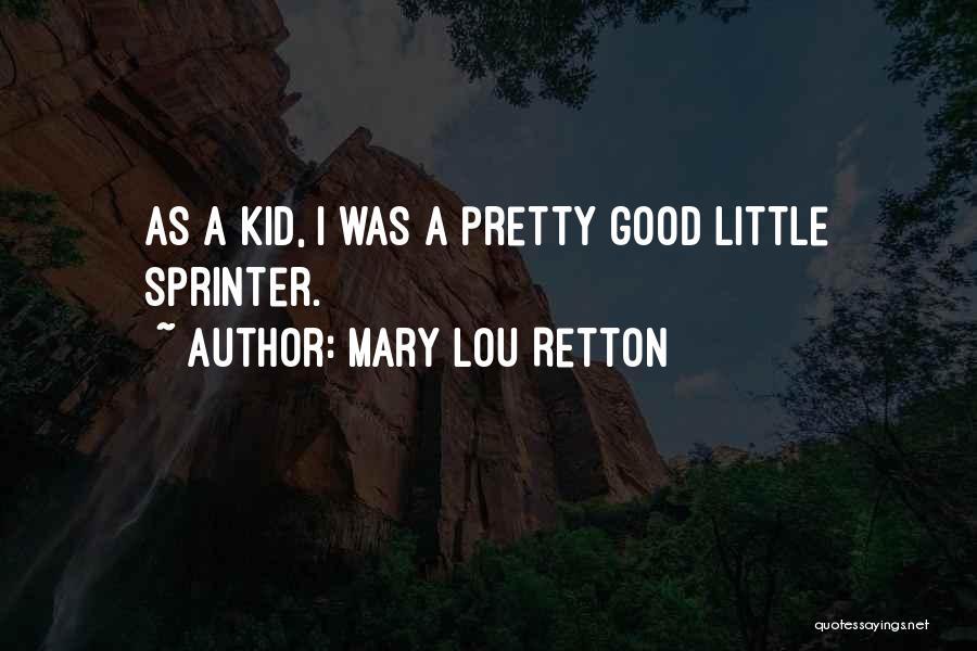 Mary Lou Retton Quotes 2129610