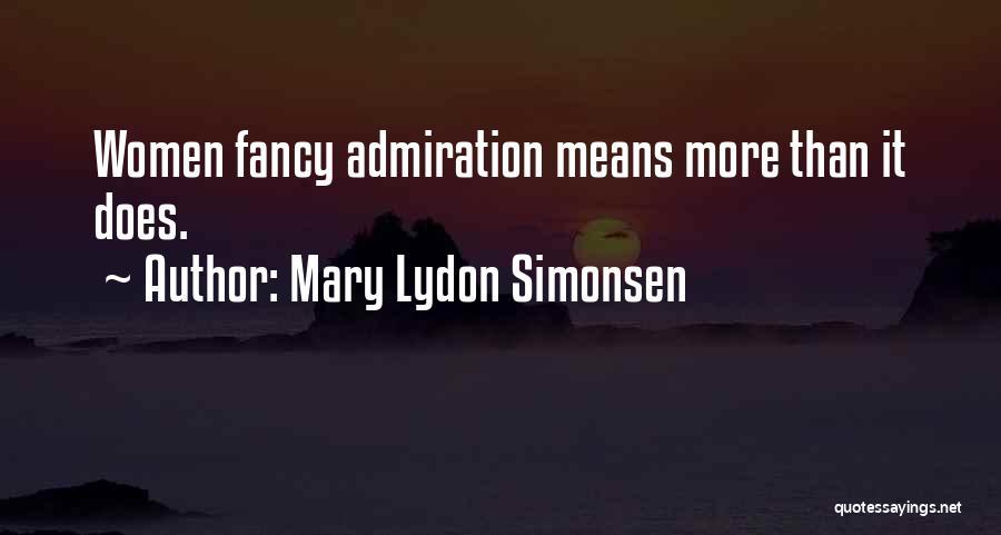 Mary Lydon Simonsen Quotes 1004645