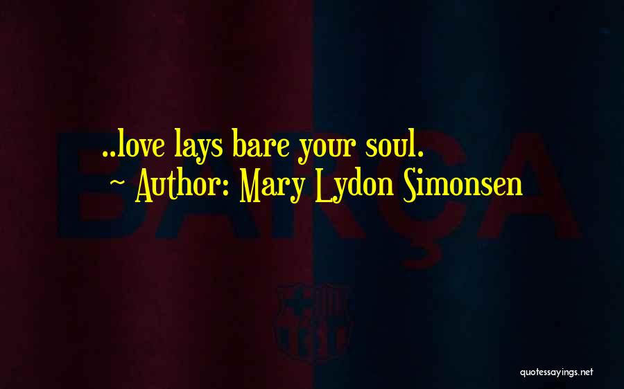 Mary Lydon Simonsen Quotes 1294358