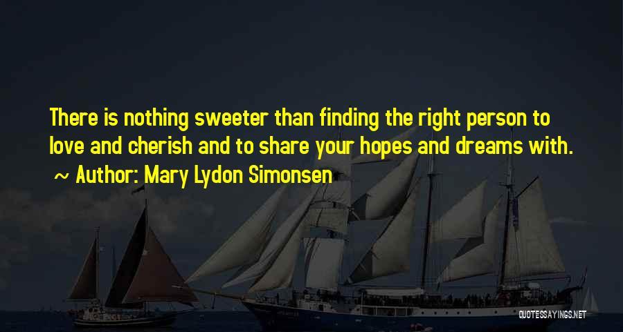 Mary Lydon Simonsen Quotes 140766