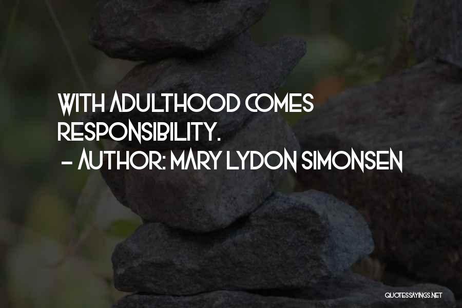 Mary Lydon Simonsen Quotes 1778161