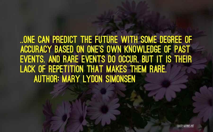 Mary Lydon Simonsen Quotes 1859026