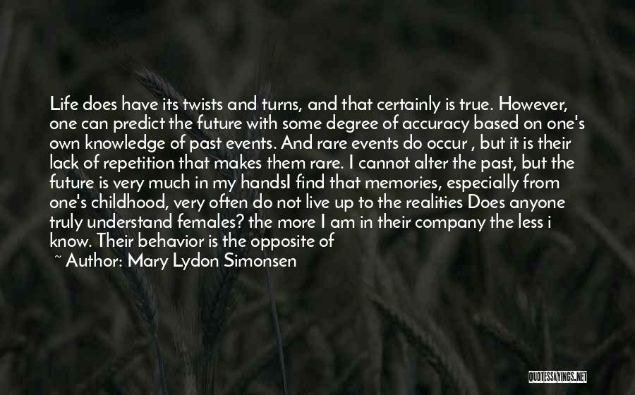 Mary Lydon Simonsen Quotes 1899519