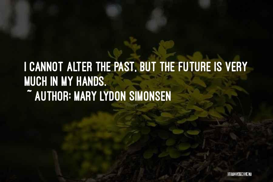 Mary Lydon Simonsen Quotes 852211
