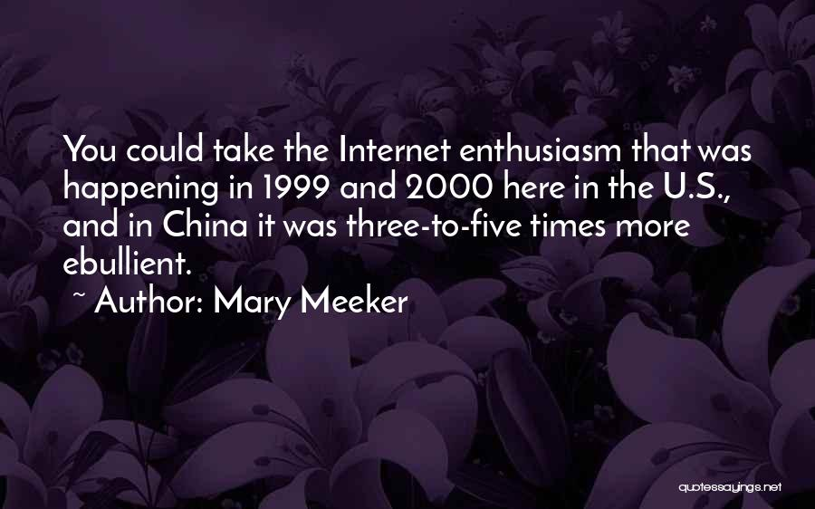 Mary Meeker Quotes 118864
