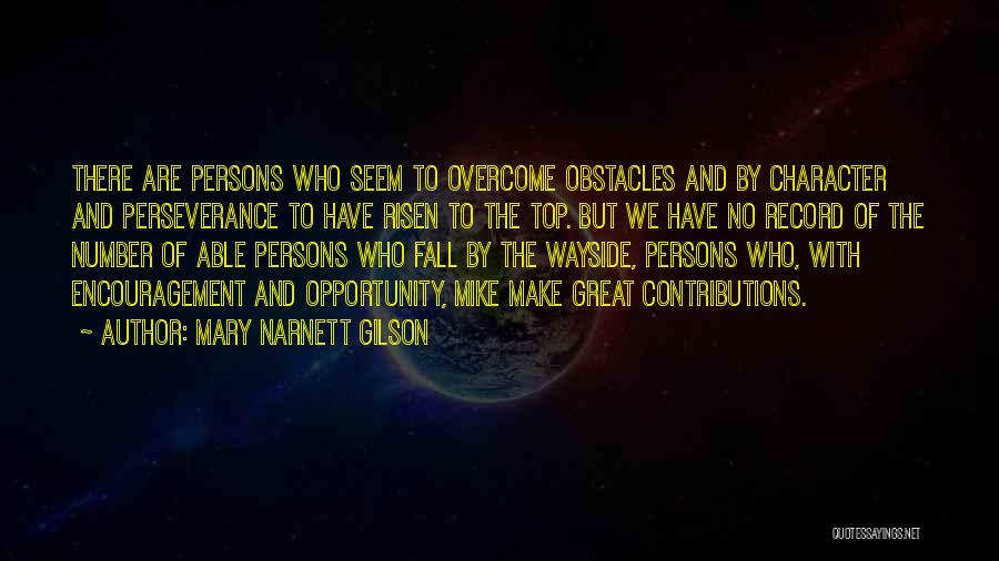 Mary Narnett Gilson Quotes 1493562