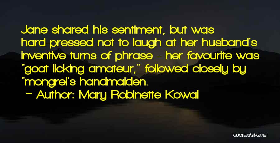 Mary Robinette Kowal Quotes 1135364