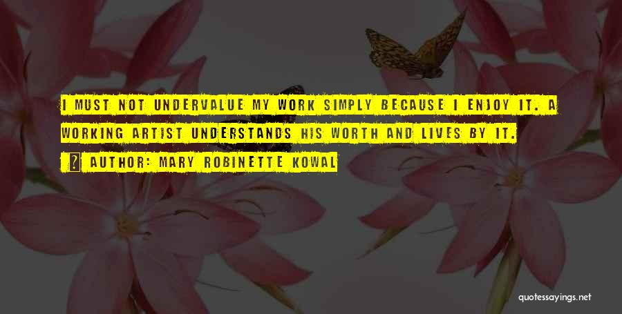 Mary Robinette Kowal Quotes 1347966