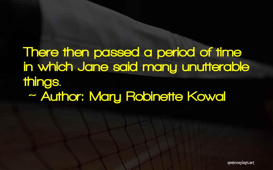 Mary Robinette Kowal Quotes 1628516