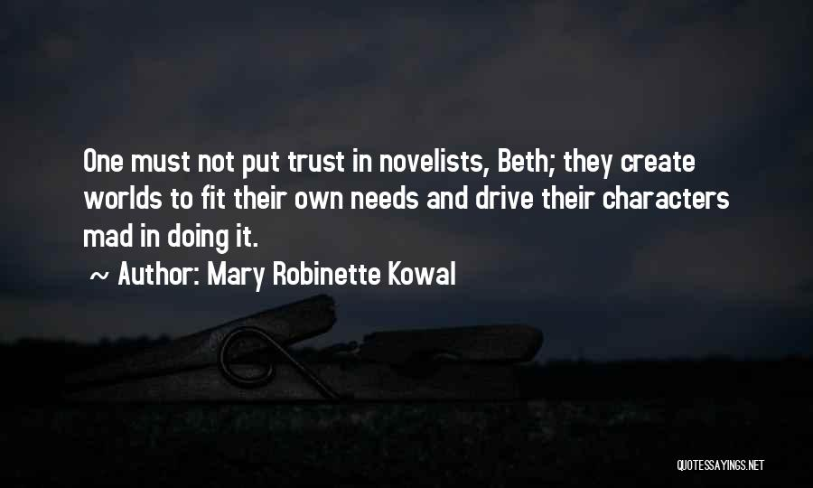 Mary Robinette Kowal Quotes 1641559