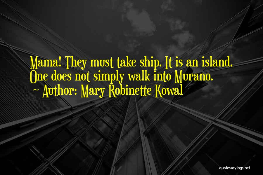 Mary Robinette Kowal Quotes 1774406