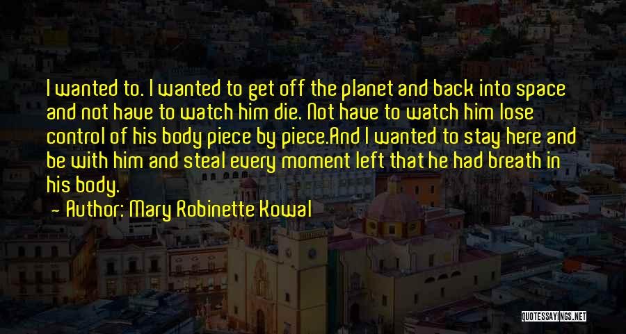 Mary Robinette Kowal Quotes 1934458