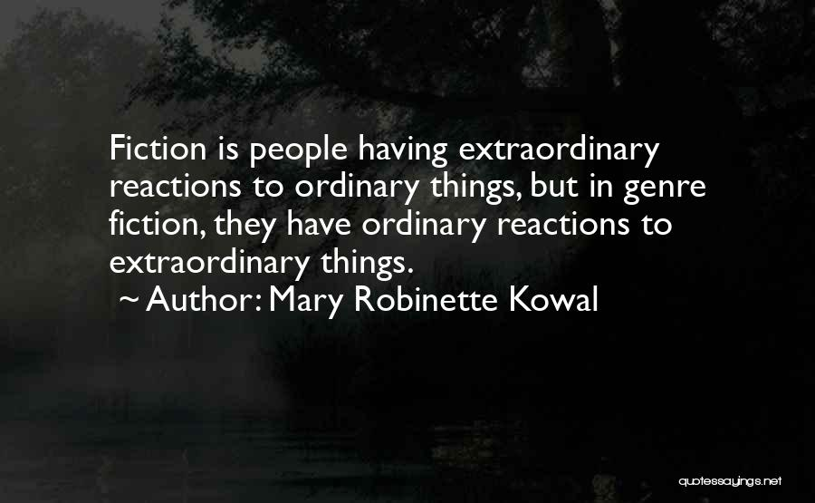 Mary Robinette Kowal Quotes 2071701