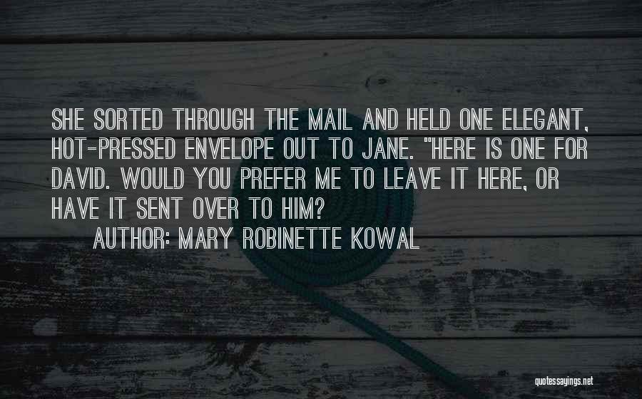 Mary Robinette Kowal Quotes 976817