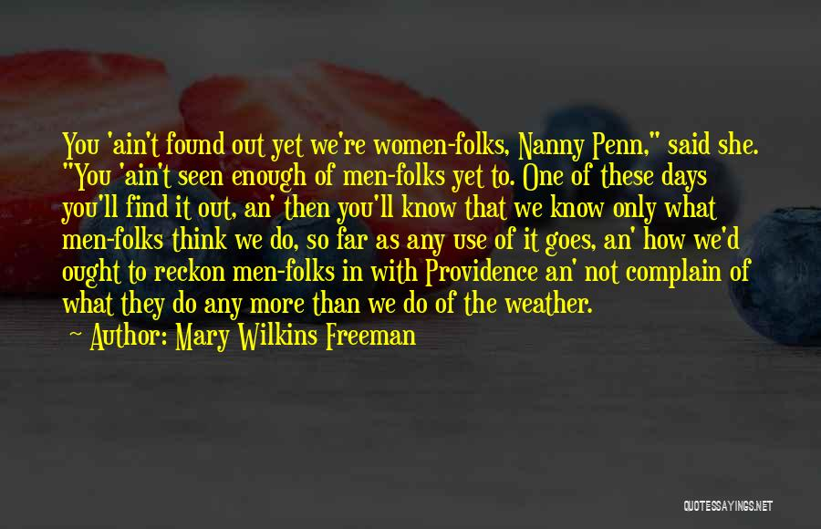 Mary Wilkins Freeman Quotes 257847
