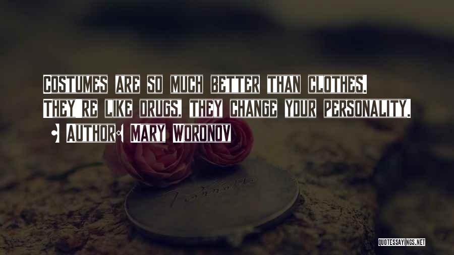 Mary Woronov Quotes 1589864