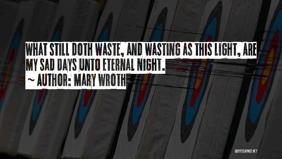 Mary Wroth Quotes 728162