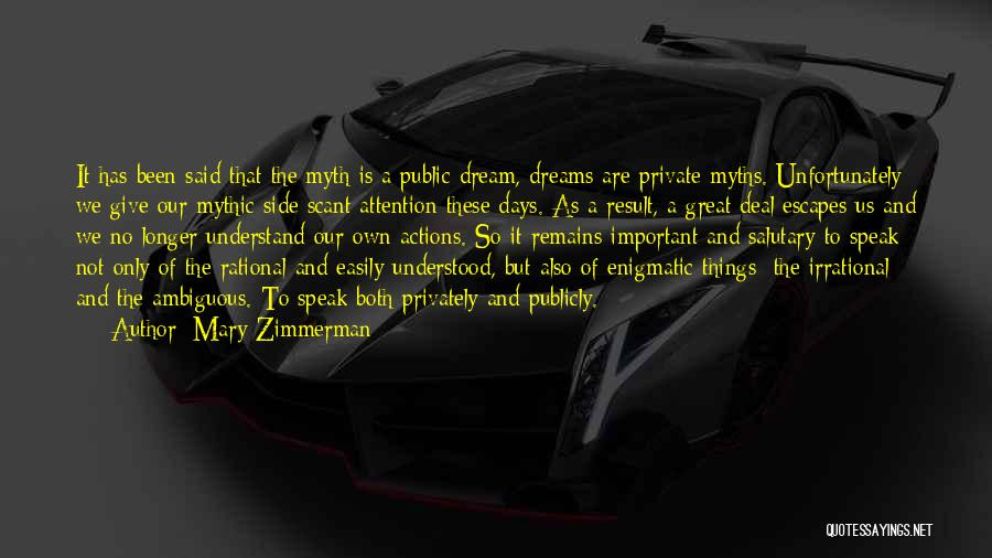 Mary Zimmerman Quotes 1354995