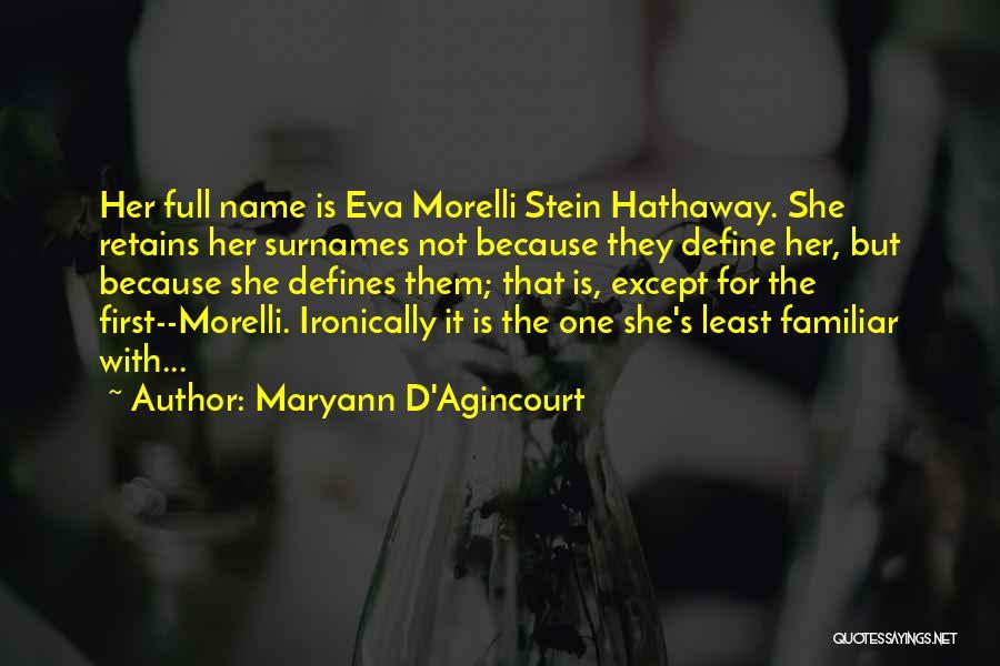Maryann D'Agincourt Quotes 424151