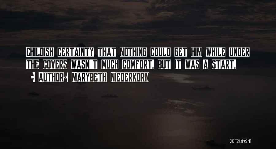 Marybeth Niederkorn Quotes 1820074