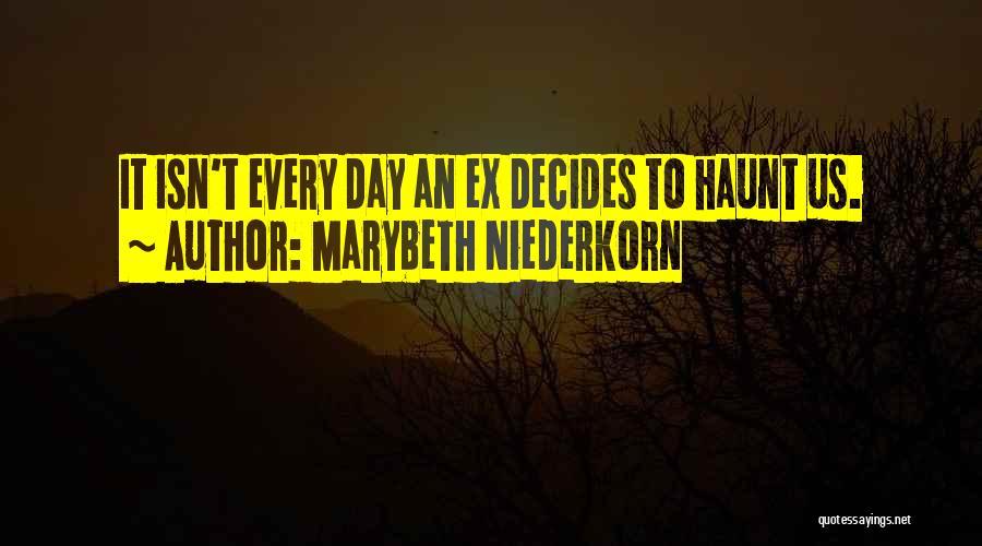 Marybeth Niederkorn Quotes 1879863