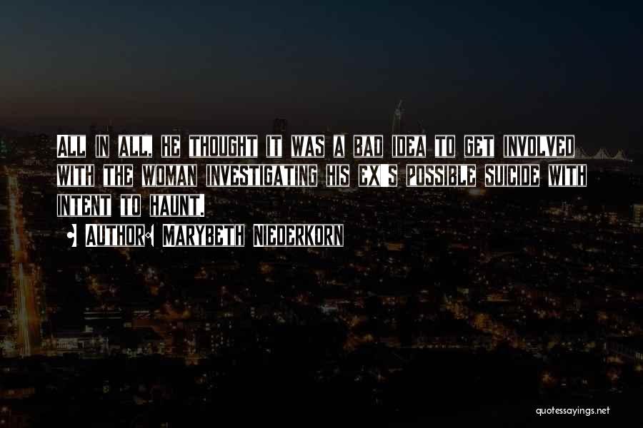 Marybeth Niederkorn Quotes 2050410