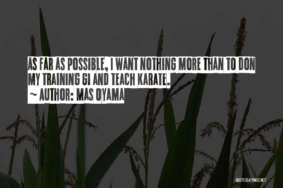 Mas Oyama Quotes 1207291