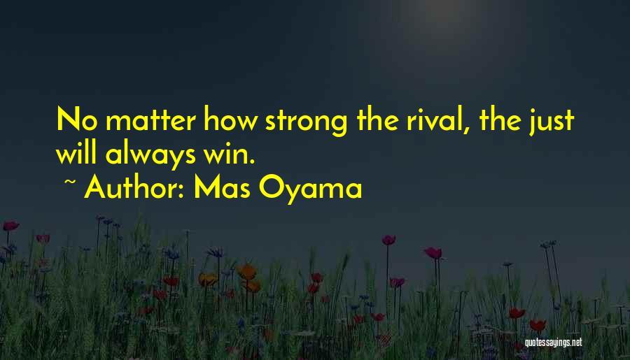 Mas Oyama Quotes 164042