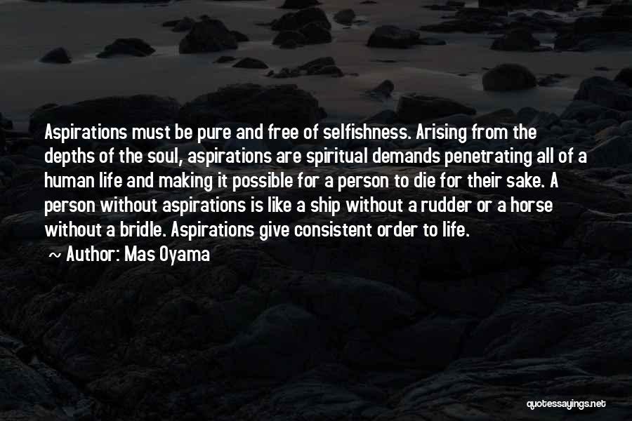 Mas Oyama Quotes 1786597