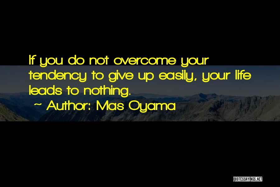 Mas Oyama Quotes 1828156