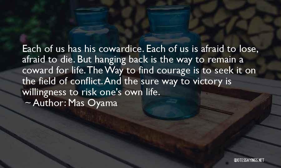Mas Oyama Quotes 2029485
