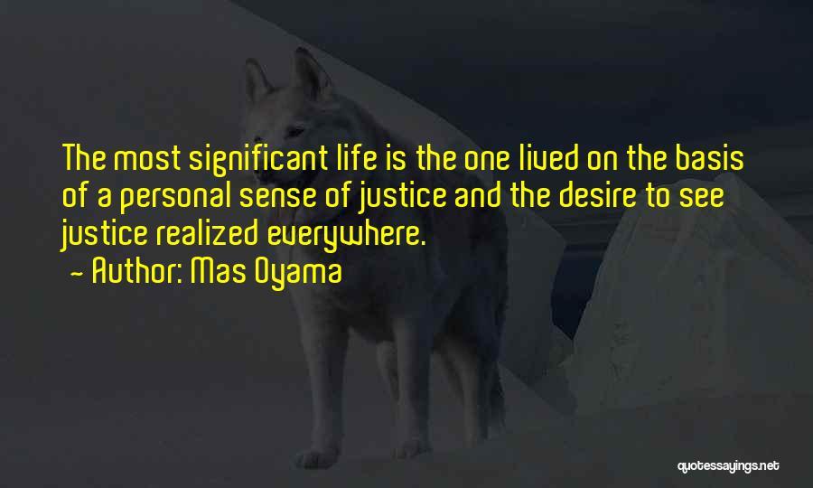 Mas Oyama Quotes 2032628