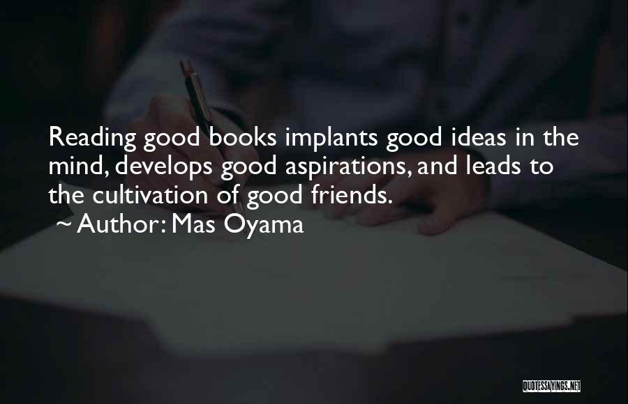 Mas Oyama Quotes 2226409