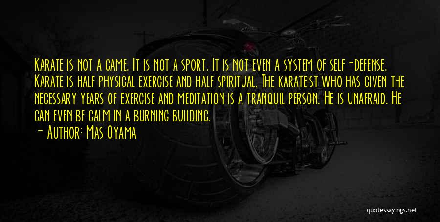 Mas Oyama Quotes 312334